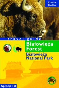 Białowieża Forets. Travel guide